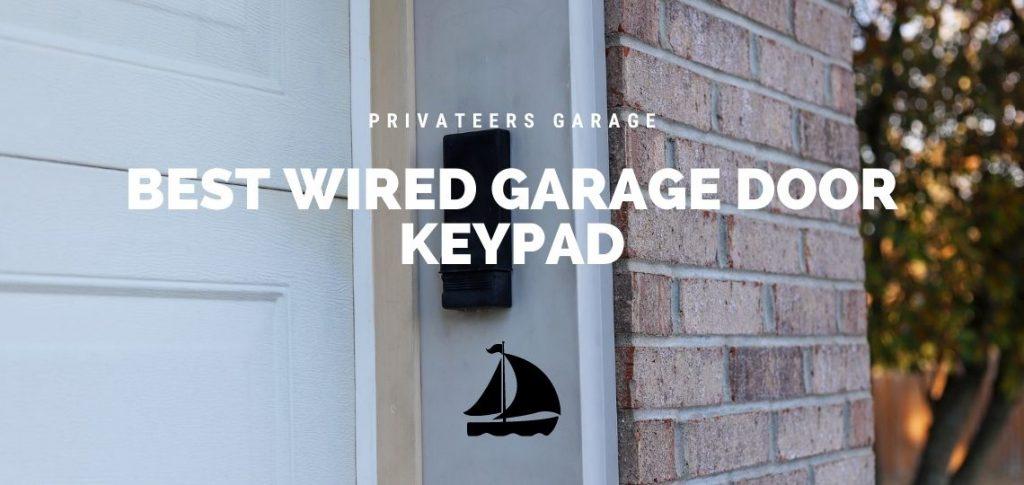 best wired garage door keypad